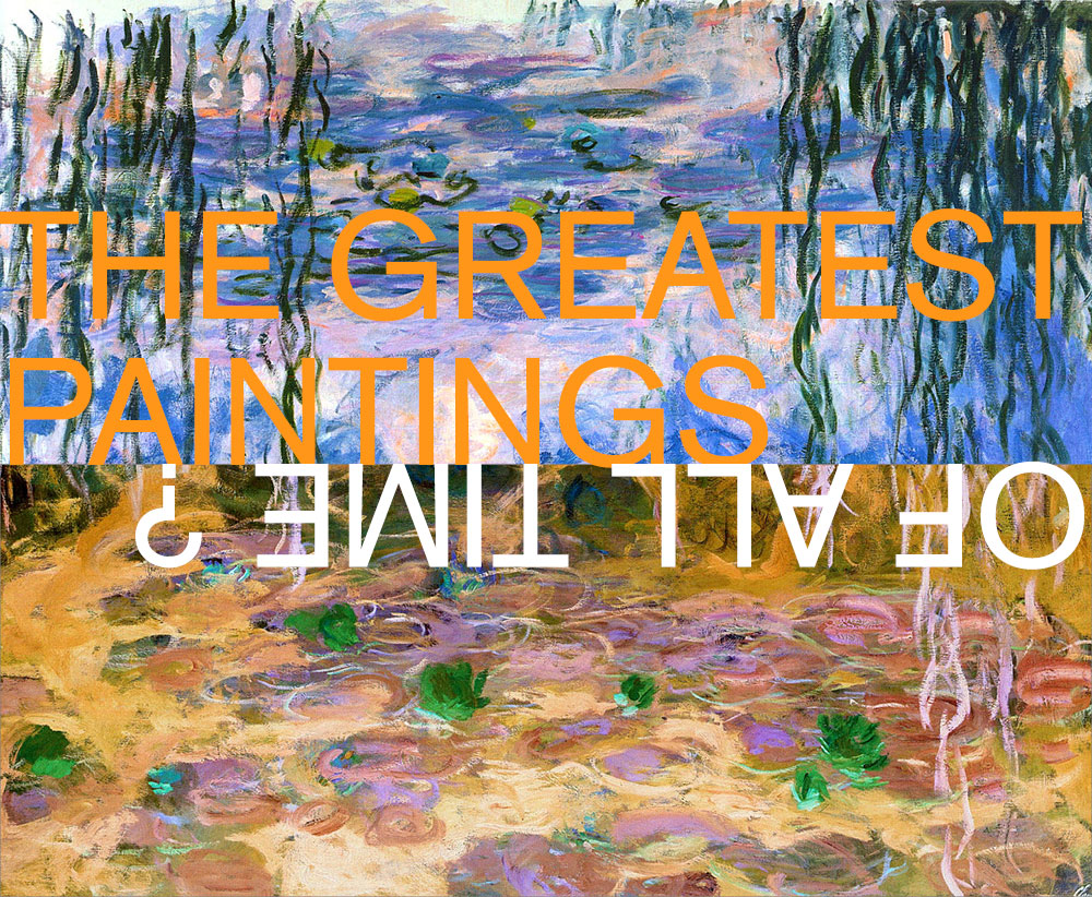 What are the greatest paintings of all time?